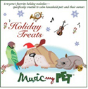 Music My Pet Holiday CD